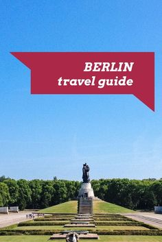 A travel guide to cool Berlin, Germany