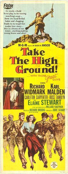 Take the High Ground! (1953) Stars: Richard Widmark, Karl Malden, Elaine Stewart, Russ Tamblyn, Steve Forrest, Carleton Carpenter ~ Director: Richard Brooks (Nominated for 1 Oscar)
