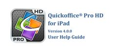 User guide: Learn more about using Quickoffice Pro HD for iPad here