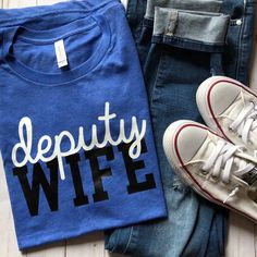 Police wife shirts are also available in deputy wife, girlfriend, fiancé, mom, sister, or daughter! Click the Etsy tag to go right to the listing for our deputy wife shirts.