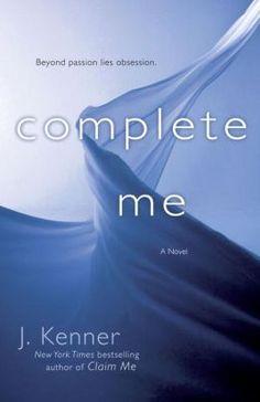 Complete Me (Stark Trilogy Series #3)