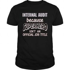 INTERNAL AUDIT - SUPER HERO T-Shirts, Hoodies (21.99$ ==►► Shopping Here!)