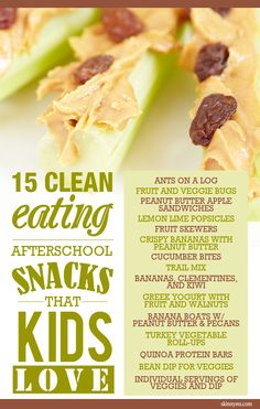 Kids can love clean eating too! 15 Clean Eating After School Snacks that Kids Love :) #school #snacks #cleaneating