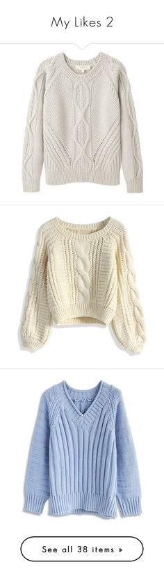 """""""My Likes 2"""" by xaraxahir ❤ liked on Polyvore featuring tops, sweaters, shirts, jumpers, crewneck sweaters, crew shirt, crewneck shirts, cable sweater, cable-knit sweater and beige"""