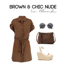 Brown & Chic Nude - Get this Outfit on  le-blonde.com Personal Stylist & Personal Shopper - Outfits inspiration - Polyvore