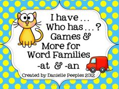 I Have. Who Has? Games and More for Word Families -at, -an