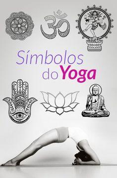 Conheça o significado de 6 símbolos comuns no Yoga e descubra o que eles tem a ver com a nossa espiritualidade.