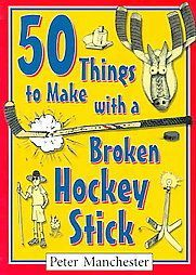 """Read Things to Make with a Broken Hockey Stick"""" by Peter Manchester available from Rakuten Kobo. From the days when proto-humans lashed animal jawbones to sticks and whacked wildebeest-poop slapshots in Olduvai Arena . Flyers Hockey, Hockey Games, Hockey Mom, Hockey Stuff, Hockey Drills, Hockey Tournaments, Hockey Goalie, Golf Stuff, Hockey Players"""