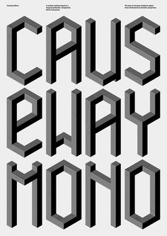 Modular and isometric typeface, Causeway, I've been working on.  More at www.mariusroosendaal.com