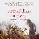 Audiobooks: Armadilhas da Mente_Augusto Cury