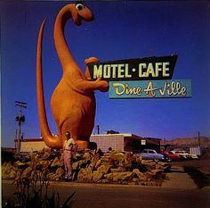 Dine-A-Ville Motel Cafe -- Route 66 according to a pin I found - but it might be in Utah, which would not be on Route 66.