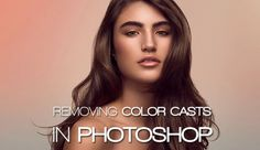 Check Out This Brilliant Way To Remove Color Casts In Photoshop Photoshop For Photographers, Photoshop Photography, Photography Tutorials, Photography Tips, Photography Business, Photoshop Tutorial, Photoshop Brushes, Photoshop Actions, How To Do Magic