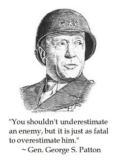 General George S. Patton on Prudence