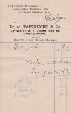 Receipt from Taniguchi & Co Japanese Bazaar seller of Satsuma and Kutani from the Japan (Japanese) British Exhibition 1910