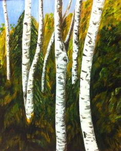 """Birch"" - acrylic -16 x 20 The birch a very beautiful tree, love the texture, color and how it brightens the forest!"
