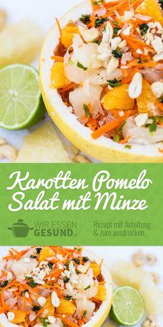 Pomelo Salat mit Karotten & Minze (Rezept) | Unsere Variante des Pomelo Salates ist eine erfrischende Variante für den Frühling! Hier geht's zum Rezept: www.wir-essen-gesund.de/karotten-pomelo-salat/