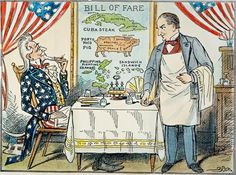 """MPERIALISM: A cartoon of Uncle Sam seated in restaurant looking at the bill of fare containing """"Cuba steak,"""" """"Porto Rico pig,"""" the """"Philippine Islands"""" and the """"Sandwich Islands"""" (Hawaii) and saying """"Well, I hardly know which to take first!"""" to the waiter, president William McKinley. From the May 28, 1898 issue of the Boston Globe. [color version, also see B/W]"""