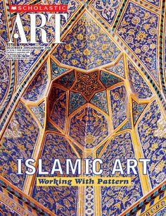 #ScholasticArt. #Islamic Art: Working With #Pattern