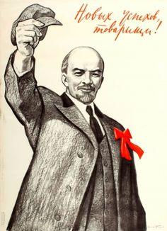 Original Vintage Posters -> Propaganda Posters -> To New Successes Comrades Lenin USSR Vintage Advertising Posters, Vintage Advertisements, Vintage Posters, Bolshevik Revolution, Vladimir Lenin, Back In The Ussr, The Bolsheviks, Socialist Realism, Comic Art