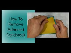 How to remove adhered cardstock - YouTube