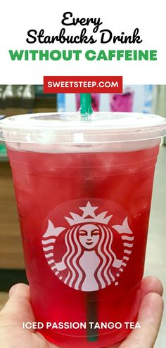 A complete list of every single caffeine-free Starbucks drink. Includes hot and cold drinks and frappuccinos without caffeine and without coffee, too. #caffeinefree #starbucks #drinks #withoutcoffee #withoutcaffeine Starbucks Drinks Without Coffee, Vegan Starbucks Drinks, Starbucks Tea, Starbucks Strawberry, Starbucks Recipes, Coffee Drinks, Vegan Teas, Starbucks Refreshers, Caffeine