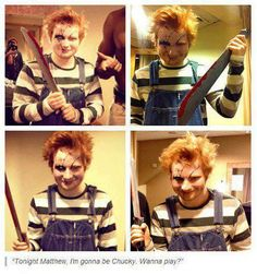 """Ed as Chucky!! Wow. What If Ed Sheeran just knocked on your door & said """"Trick or Treat?"""" I think, I would just die. And then I would tell him he has to come inside because """"I don't have enough candy"""" lolol"""