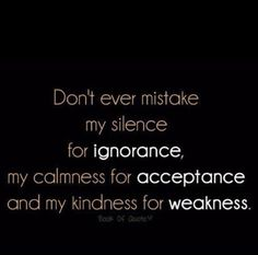 Don't ever mistake..