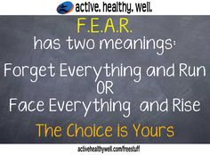 """ActiveHealthyWell on Twitter: """"FEAR has two meanings  #wellness #healthcoach #coach #mindset #health #nutrition #motivation #productivity #growth https://t.co/Mi5CZoR09L""""@lifemeds take fear head on, but smart! The Trainer http://www.thetrainerhoodriver.com"""