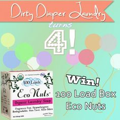 Dirty Diaper Laundry Turns 4!!!  Win a 100 Load Box of Eco Nuts!