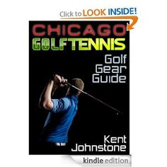 Ultimate Golf Gear Guide [Kindle Edition]