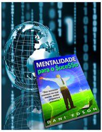 Tudo sobre Marketing Digital - Google AdSense e Hotmart: Baixe o e-book Mentalidade Para o Sucesso - Gratuito