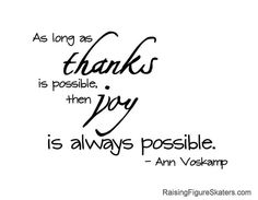 """printable gratitude quotes, including """"As Long as Thanks Is Possible"""" Word Art Freebie by Deb Chitwood, via Flickr"""
