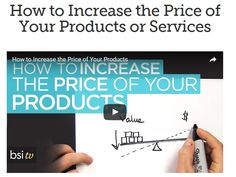 How to Increase the Price of Your Products or Services. Discover... and increase gains!