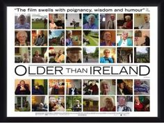 Older Than Ireland - documentary by Alex Fegan - the story of a hundred years of a life as seen through the eyes of thirty Irish centenarians