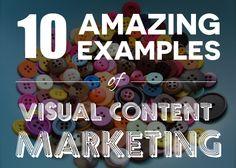 10 Successful Visual Content Marketing Stories [Slideshow]