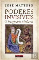 Poderes Invisíveis - O Imaginário Medieval // Invisible Powers - The Medieval Imaginary