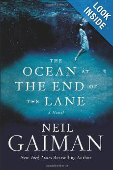 The Ocean at the End of the Lane: A Novel: Neil Gaiman: 9780062255655: Amazon.com: Books