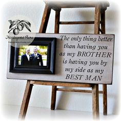 BEST MAN BROTHER Gift Personalized Picture Frame 8x20 When You Have ...
