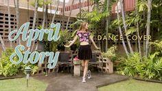 April - 봄의 나라 이야기 April Story dance cover