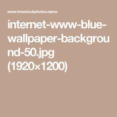 internet-www-blue-wallpaper-background-50.jpg (1920×1200)