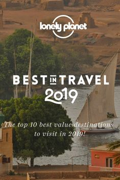 The top 10 best value destinations to visit in as chosen by our experts! Best Places To Travel, Cool Places To Visit, Travel List, Us Travel, Top Countries To Visit, In 2019, Lonely Planet, The Good Place, Planets