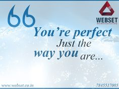 webset is always perfect.......like Just the way you are............ #seo_training_in_chennai visit us:www.webset.co.in | call us:7845517005
