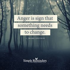 5/15/16 Anger, not as in the annoyed, irritated anger, but the latent, chronic anger that permeates and poisons the soul.