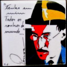 Tenho em mim todos os sonhos do mundo... Fernando Pessoa