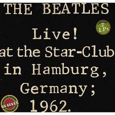 THE BEATLES---LIVE AT THE STAR CLUB IN HAMBURG GERMANY 1962 [LP VINYL]