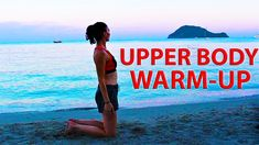 Upper Body Warm Up Exercises Before Workout Good Pre Workout, Workout Warm Up, Upper Body Warm Up, Quick Workouts, Body Training, Body Warmer, Exercises, Youtube, Exercise Routines