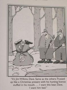 Josiah Burke uploaded this image to 'Far Side'. See the album on Photobucket. When bears become vigilantes. Far Side Cartoons, Far Side Comics, Funny Cartoons, Funny Comics, Funny Jokes, Hilarious, Cartoon Memes, Gary Larson Far Side, Gary Larson Cartoons