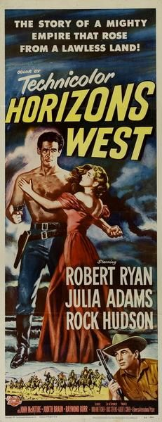 Horizons West is a 1952 American Western film directed by Budd Boetticher and starring Robert Ryan