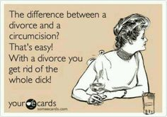 Urology Circumcision, Divorce, Humor, Jokes, Ecards, Funny, Art, Marriage Separation, E Cards