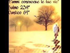 """""""Fammi conoscere le tue vie""""  Salmo 25:4.(  Cantico 69 )"""